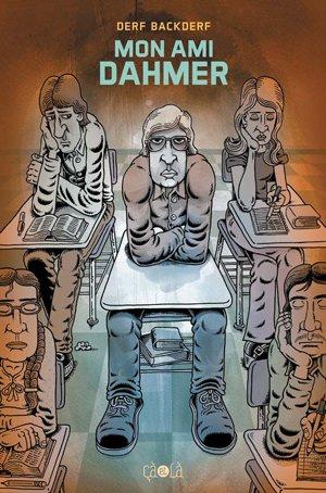 Mon Ami Dahmer édition Graphic Novel