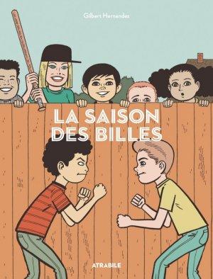 La saison des billes édition TPB hardcover (cartonnée)