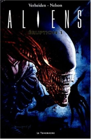Aliens - Eruption édition TPB hardcover (cartonnée)