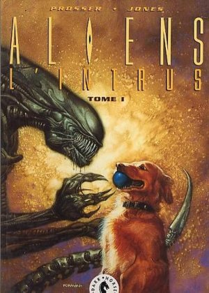 Aliens - l'intrus édition TPB hardcover (cartonnée)