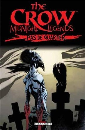 The Crow - Midnight Legends édition TPB hardcover (cartonnée)