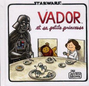 Vador et sa petite princesse édition Simple