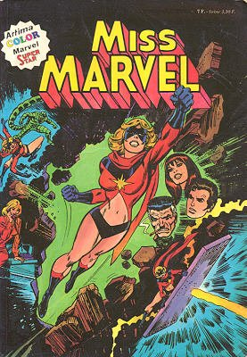 Ms. Marvel édition Miss Marvel - Kiosque (1980 - 1982)