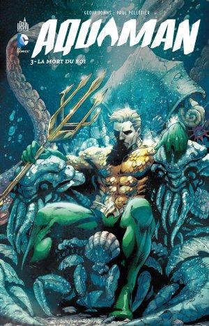 Aquaman 3 - La mort du roi