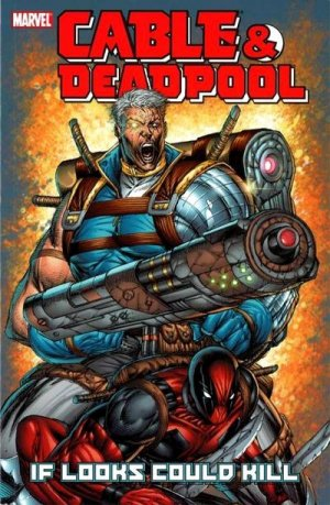 Cable / Deadpool # 1 TPB softcover (2004 - 2008)