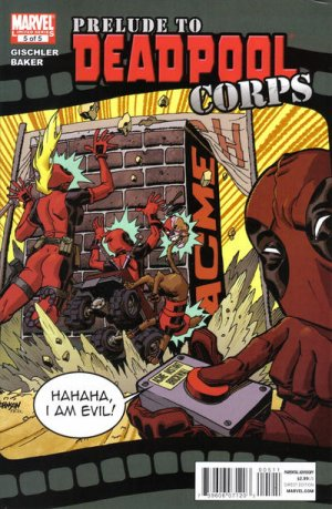 Deadpool Corps - Prélude # 5 Issues (2010)
