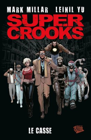 Supercrooks édition TPB hardcover (cartonnée)