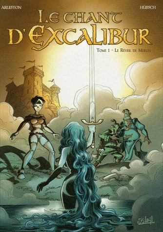 Le chant d'Excalibur édition simple 2003