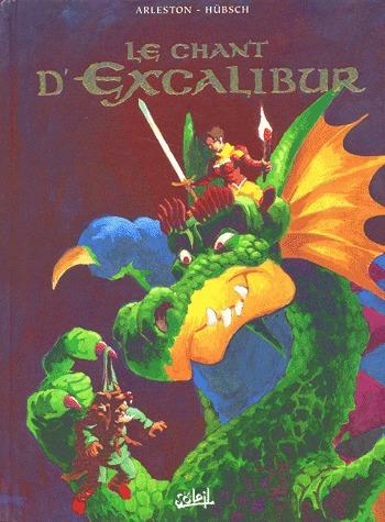 Le chant d'Excalibur édition Intégrale