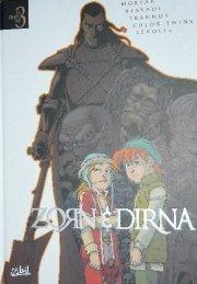 Zorn & Dirna édition Intégrale