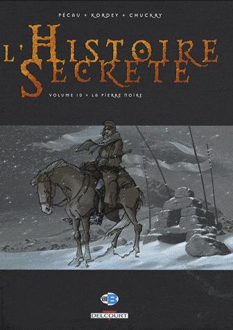 L'histoire secrète 10 - La pierre noire