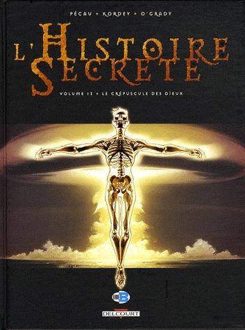 L'histoire secrète 13 - Le Crépuscule des dieux