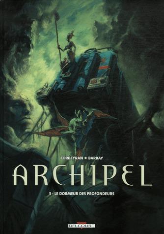 Archipel 3 - Le dormeur des profondeurs