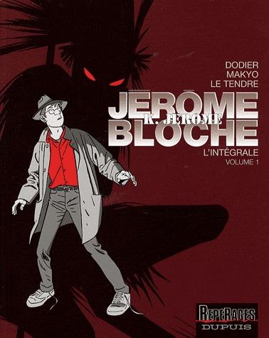 Jérôme K. Jérôme Bloche édition Intégrale Noir et blanc
