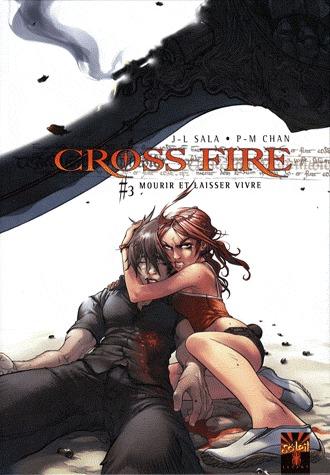 Cross Fire 3 - Mourir et laisser vivre