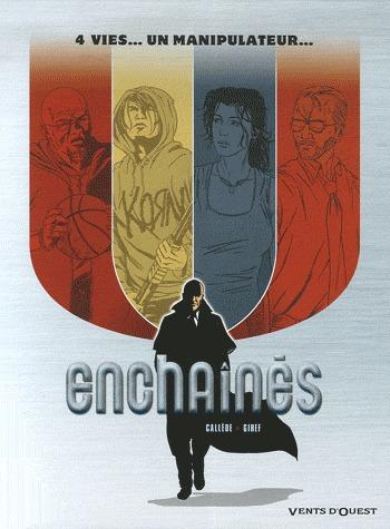 Enchaînés 1 - Coffret en 4 volumes : T1 à T4