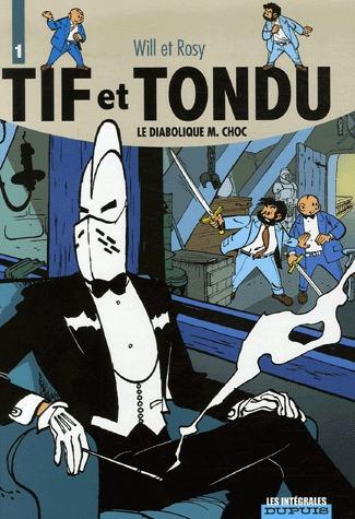 Tif et Tondu édition intégrale