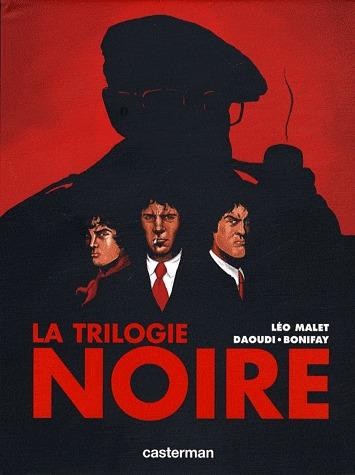 La Trilogie Noire édition intégrale