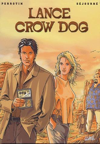 Lance Crow Dog édition coffret