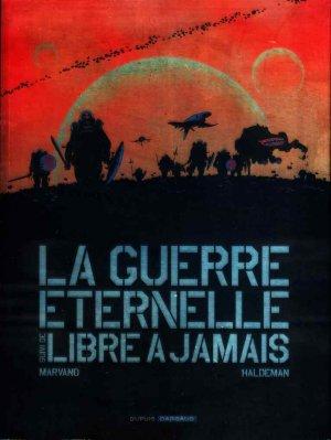 La guerre éternelle édition intégrale