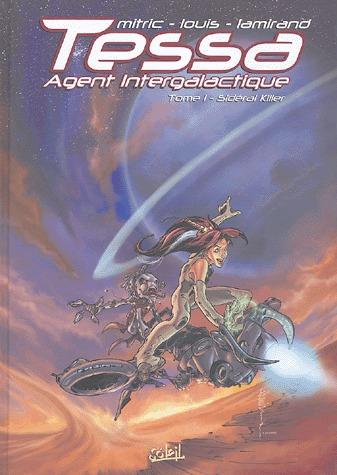 Tessa, agent intergalactique