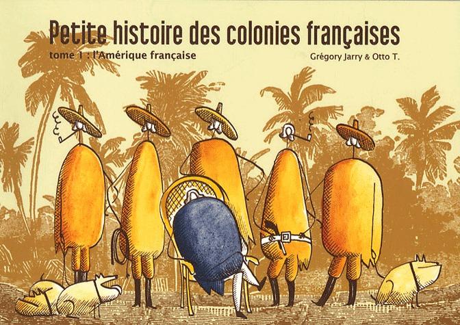 Petite histoire des colonies françaises édition simple
