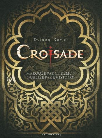 Croisade édition intégrale