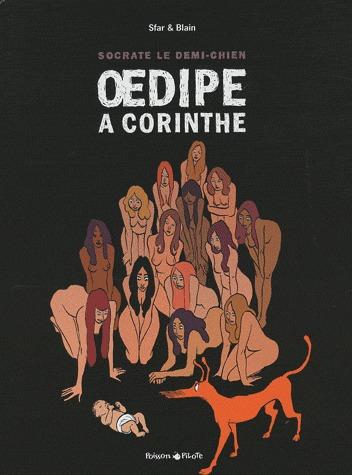Socrate le demi chien 3 - Oedipe à Corinthe