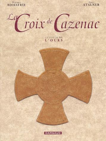La croix de Cazenac édition coffret
