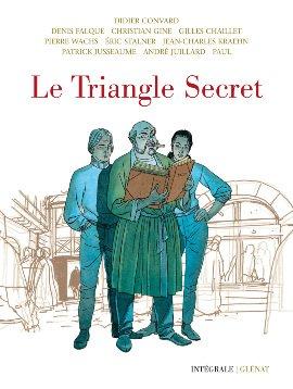 Le triangle secret édition Intégrale 40 ans