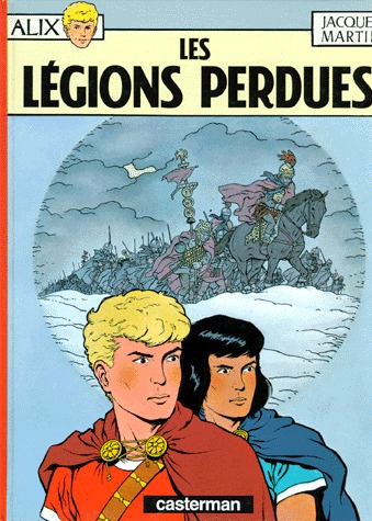 Alix 6 - Les légions perdues