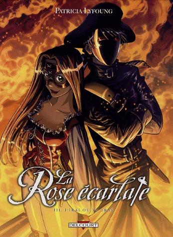La Rose écarlate T.3