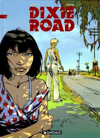 Dixie Road édition simple