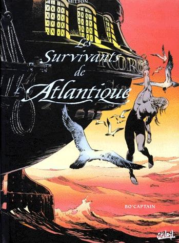 Les survivants de l'Atlantique édition intégrale