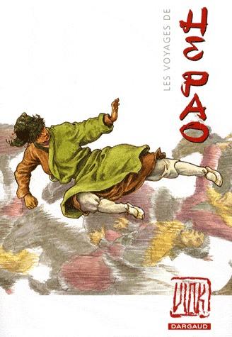 Les voyages de He Pao édition intégrale (25e anniversaire)