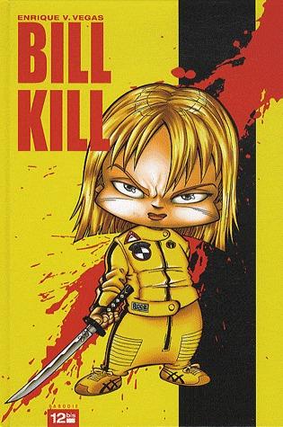 Bill Kill édition simple