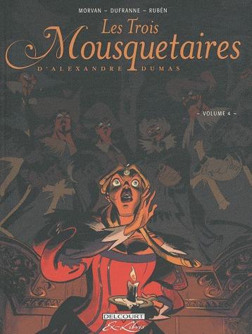 Les Trois Mousquetaires, d'Alexandre Dumas 4 - Volume 4