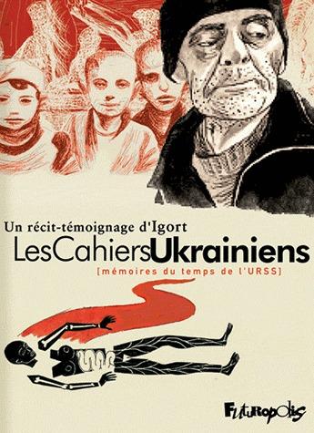 Les Cahiers Ukrainiens - Mémoires du temps de l'URSS édition simple