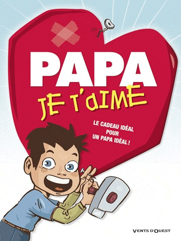 Papa je t'aime édition simple