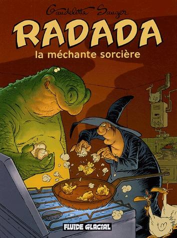 Radada la méchante sorcière édition intégrale