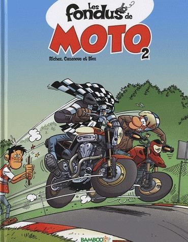 Les fondus de moto # 2