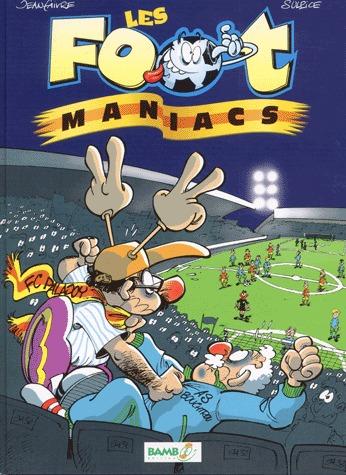 Les footmaniacs # 1