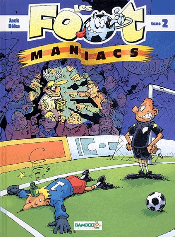 Les footmaniacs # 2