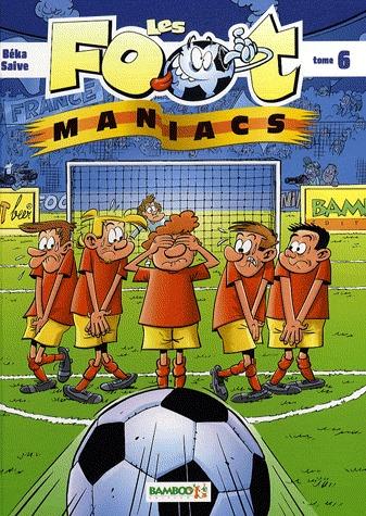 Les footmaniacs # 6
