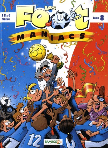 Les footmaniacs # 8
