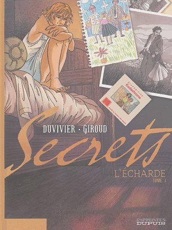 Secrets, L'Écharde édition simple