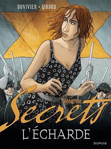 Secrets, L'Écharde  - Intégrale - L'écharde