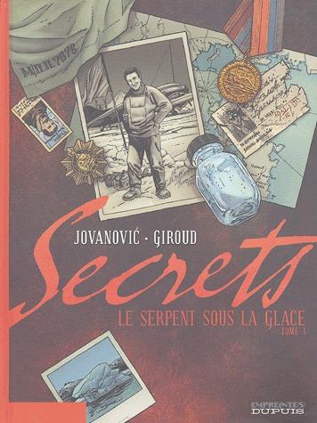 Secrets, Le Serpent sous la glace édition simple