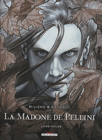 La Madone de Pellini édition simple