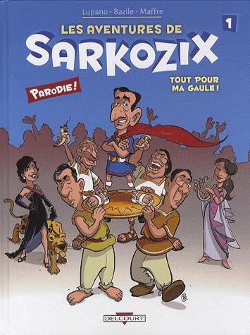 Les aventures de Sarkozix édition simple